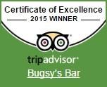 Certificate of Excellence 2015 Winner TripAdvisor Bugsy's Bar